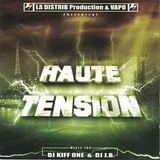 Dj Kiff One & Dj JB - Haute Tension (2005 - Rap Français)
