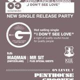 - I Don't See Love - GOGO Music release party, MAQman Dj Set @ Kee Club, Hong-Kong