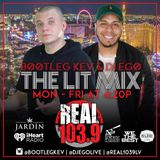 DJ EGO- THE LIT MIX ON REAL 103.9 (LAS VEGAS)(CLEAN)