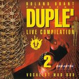 Various Artists - Duple' Live Compilation 2: Mixed By Roland Brant (1996) - MegaMixMusic.com