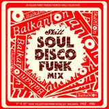 SKILL - 2009 - FUNKY BULGARIA (1968-1984) PT.1 - TRIBUTE TO BALKANTON RECORDS