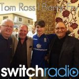 Tim chats to Tom Ross and Barry Fry