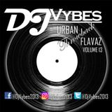 Dj Vybes Urban 'Throwback' Flavaz Volume 13  @DjVybes2013