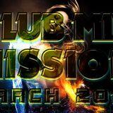 Marco Van DJ - Club Mix Mission (MARCH 2013)