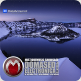 Domased Electronica - MistiqueMusic Showcase 040 on Digitally Imported