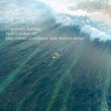 Dub Techno Blog Live Show 090 - 28.08.16