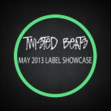 Twisted Beats May 2013 - Label Showcase