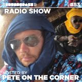 Soundcrash Radio Show #53 – Pete On The Corner