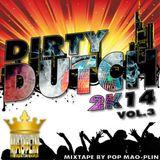 [Mao-Plin] - Dirty Dutch 2K14 Vol.3 (Mixtape By Pop Mao-Plin)