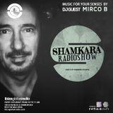 SHAMKARA Radio Show IbizaGlobalRadio Guest: Mirco B
