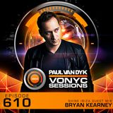 Paul van Dyk's VONYC Sessions 610 – SHINE Ibiza Guest Mix from Bryan Kearney