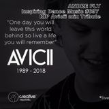 Andre Fly - Inspiring Dance Music #097 RIP Avicii ​◢◤mix Tribute (30.04.18)