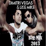 Dimitri Vegas & Like Mike Big Mix 2013 (mixed by DJ MARV!N K!M)