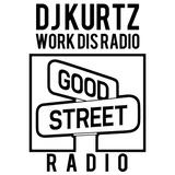 DJ Kurtz + Special Guest Endloskosmos - Work Dis Radio - 11/1/17
