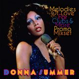 MELODIES OF LOVE FOR CLUBS & MORE PROMO MIX (WOMACK REWORK) DONNA SUMMER