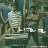 Electrofunk Mix (Mega100 Stockton / Modesto) (Airdate: 2/25/17)