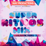 5. Super Ritmos Mix - Super Electro Mix By EverDJ - Way Productions