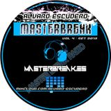 Alvaro Escudero - Masterbreak Radio Vol.4 (Broadcasting Set on Masterbreak Radio)