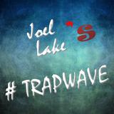 #Trapwave (December 2014)
