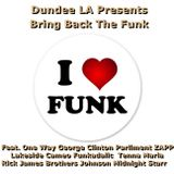 DDLA 80's Bring Back The Funk  Feat. Tenna Marie Rick James George Clinton