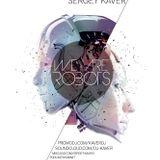 Sergey Kaver - WE ARE ROBOTS (Autumn mix 2014)