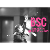 BSC Presents Queer Invasion