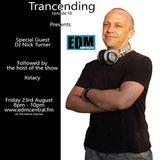 Nick Turner - Guest Set For Tracending EP 10 on EDM Central FM 23rd Aug 2013