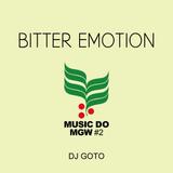 GOTO/Bitter Emotion#2