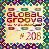 208 Global Groove - Dj Masaya