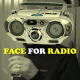 Face For Radio #2 Borrowed Stolen Played  - Invader FM