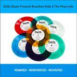 Skillz Beats Present Brazilian Ride II The Pharcyde