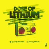 Dose of Lithium Vol.3 (Chronic Edition)