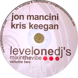 JON MANCINI & KRIS KEEGAN - LEVELONE DJ's - volume two