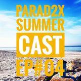 SUMMERCAST - EP#04
