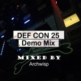 DEF CON 25 Demo Mix