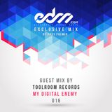 EDM.com Exclusive Mix 016 - Toolroom Records & My Digital Enemy Guest Mix