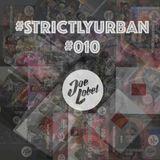 DJ Joe Lobel - #StrictlyUrban 010