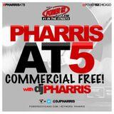 Pharris @ 5 MIX 6-6-16 PT 1