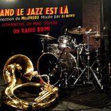 Quand Le Jazz est là. Par MissPrebo (Radio Krimi)
