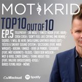 Mot & Krid weekly Top 10 - 10 out of 10 EP 05