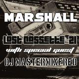 Marshall's Lost Cassette #21