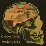 DMøN COяE - DECEMBER SESSION [EXTENDED VERSION] // 20 -13