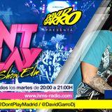 David Garro @ Dont Play RadioShow  #005 Artista Invitado Jonas