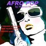 AFRO POP (P Square, Yemi Alade, Davido)