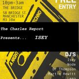 The Charles Report - DJ Isey
