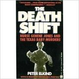 THE DEATH SHIFT:  THIS NURSE KILLED KIDS but the hospital kept it quiet.