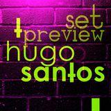 INSANE SET PREVIEW BY: HUGO SANTOS