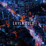 Layla Cold - Lounge House Mix Vol.1