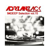 54 Deep selection vol.15 - Adrian Zack