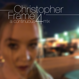 Christopher Frame - Continuous Mix 4